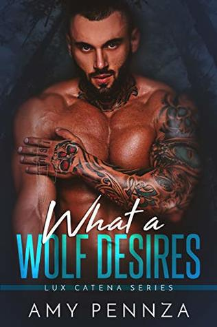 """What a Wolf Desires"" #Blogtour with #author Amy Pennza @AmyPennza +INTL Giveaway! @XpressoReads on #AltRead"